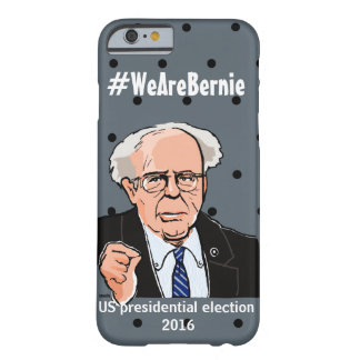 """""""Bernie"""" Sanders-2016 United States presidentia Barely There iPhone 6 Case"""