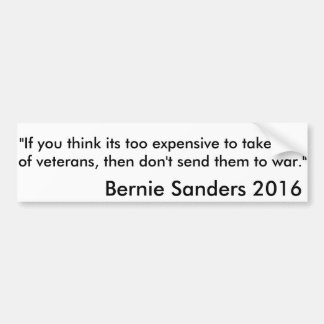 Bernie Sanders 2016 Veteran Quote Bumper sticker