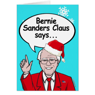 Bernie Sanders Greeting Cards | Zazzle