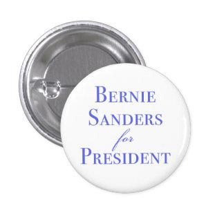 Bernie Sanders for President 1 Inch Round Button