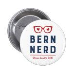 Bernie Sanders for President | Funny Bern Nerd 2 Inch Round Button