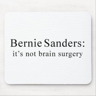 Bernie Sanders: it's not brain surgery Mouse Pad