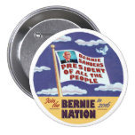 Bernie Sanders President of all the people 3 Inch Round Button