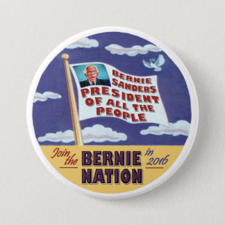 Bernie Sanders President of all the people Pinback Button