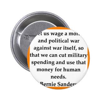 Bernie Sanders quote 2 Inch Round Button