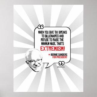Bernie Sanders Quote - Tax breaks for Billionaires Poster