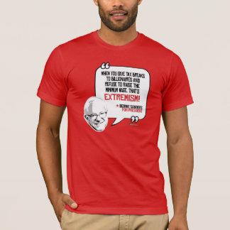 Bernie Sanders Quote - Tax breaks for Billionaires T-Shirt
