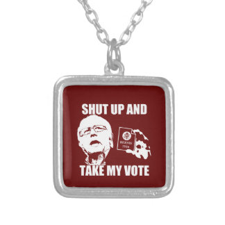 Bernie Sanders - Shut Up & Take My Vote Silver Plated Necklace