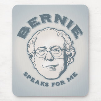 Bernie Speaks for Me Mouse Pad