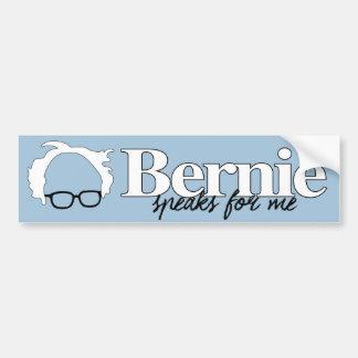 Bernie speaks for me - Sanders 2016 For President  Car Bumper Sticker