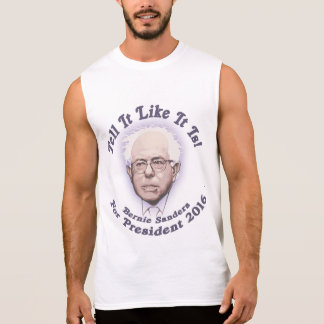 Bernie - Tell It Like It Is Sleeveless Shirt