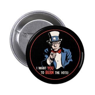 Bernie Wants You Button