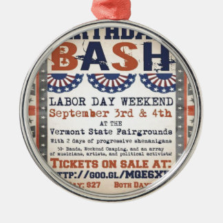 Bernie's 75th Birthday Bash and Labor Day Festival Metal Ornament