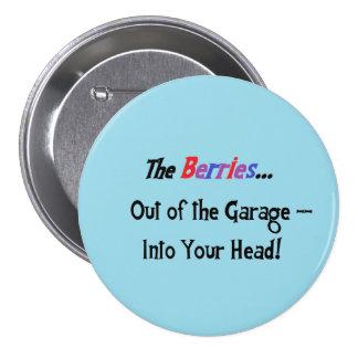 Berries slogan flair pinback button