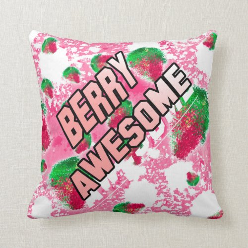Berry awesome Fun fruity pink Throw Pillow