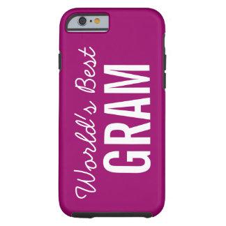Berry World's Best Gram Custom iPhone 6 Tough iPhone 6 Case