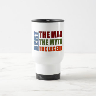 Bert the man, the myth, the legend travel mug