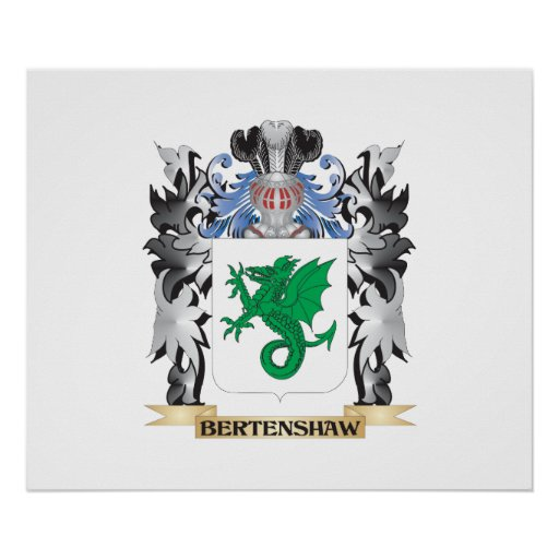 Bertenshaw Coat of Arms - Family Crest Poster