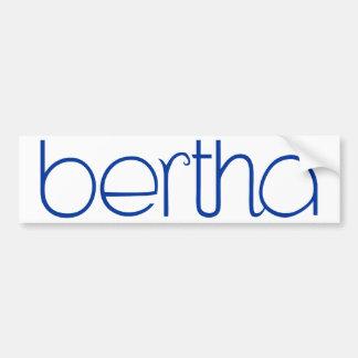 Bertha blue Bumper Sticker