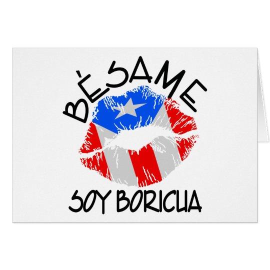 Besame Soy Boricua Kiss Me I'm Puerto Rican Card