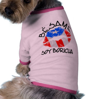 Besame Soy Boricua Kiss Me I'm Puerto Rican Dog T Shirt