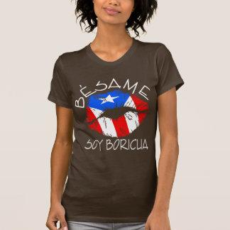 Besame Soy Boricua Kiss Me I'm Puerto Rican Shirt