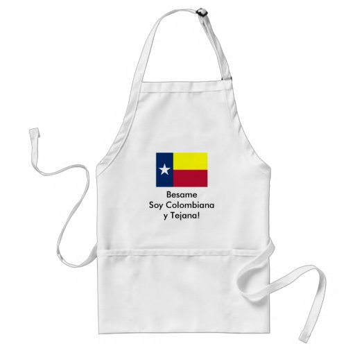 Besame Soy Colombiana y Tejana! Apron