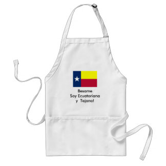 Besame Soy Ecuatoriana y  Tejana! Adult Apron