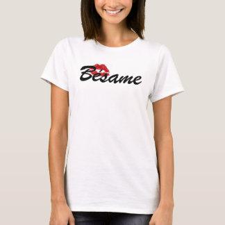 Bésame T-Shirt