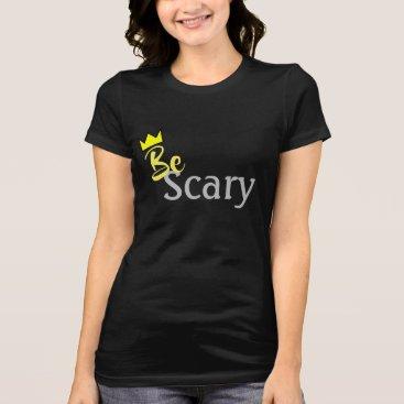 Halloween Themed BeScary T-Shirt