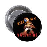 Bese a mi tarjeta del día de San Valentín Pin