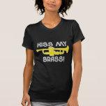 ¡Bese mi latón! Camiseta