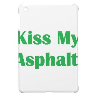Bese mi verde del asfalto