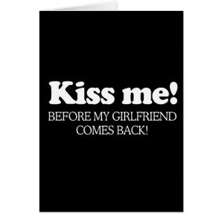 Béseme antes de que se vuelva mi novia (la recogid tarjetas