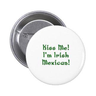 Béseme botón mexicano irlandés pins