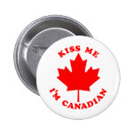 Béseme el canadiense Im Pins