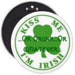 Béseme el irlandés Im,… o bebido… o lo que… Pin