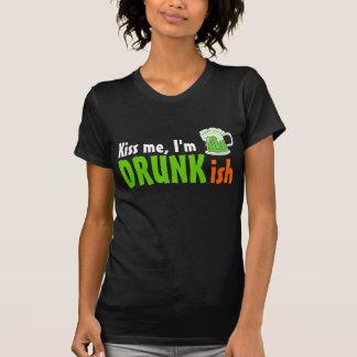 Béseme Im Drunkish Camiseta