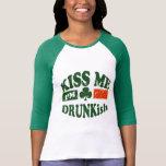 Béseme Im Drunkish Camisetas