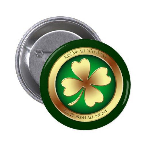 Béseme irlandés botón del día de todo el St Patric Pin
