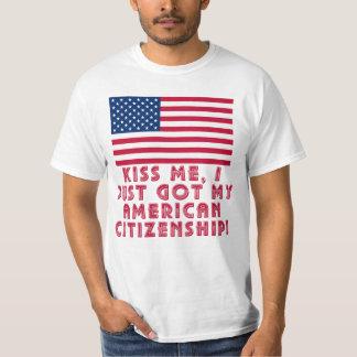 ¡Béseme que acabo de conseguir mi ciudadanía Playera