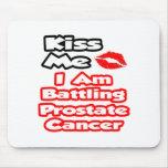 Béseme… que estoy luchando al cáncer de próstata tapetes de ratones