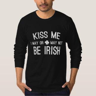Béseme que puedo o no puedo ser irlandés remera