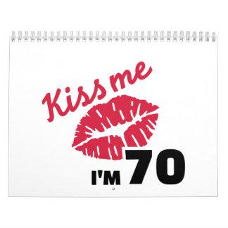 Béseme que soy 70 años calendarios