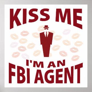 Béseme que soy agente del FBI Posters