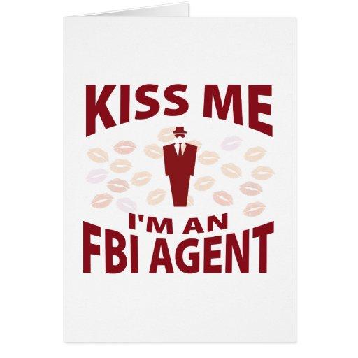 Béseme que soy agente del FBI Tarjeton