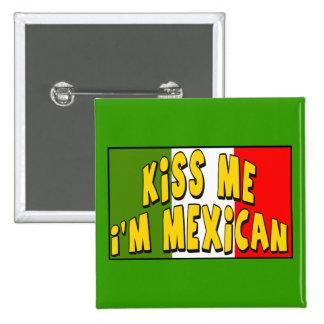 Béseme que soy botón mexicano pin cuadrado