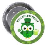 Béseme que soy búho irlandés con la cerveza verde pin