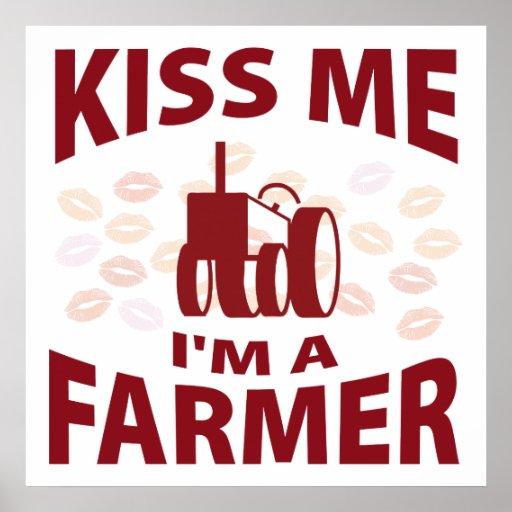 Béseme que soy granjero póster
