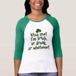 Béseme que soy irlandés bebido lo que camisetas